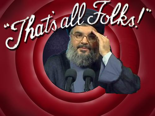 Nasrallah that's all folks