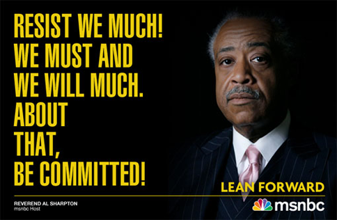 al sharpton_resist_we_much_w484