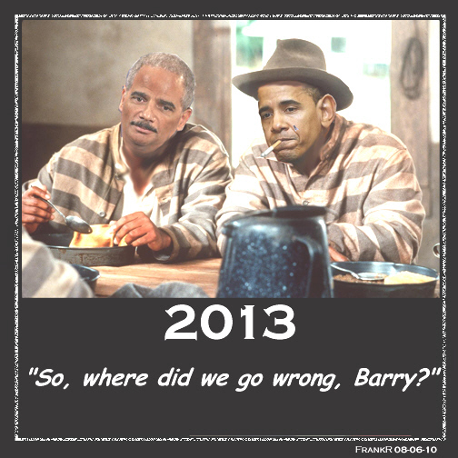 jailbirds-obama-and-holder-2013-fr-frank-r1 (1)