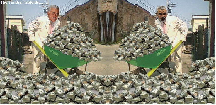 Fatah and Hamas and their wheelbarrows of cash