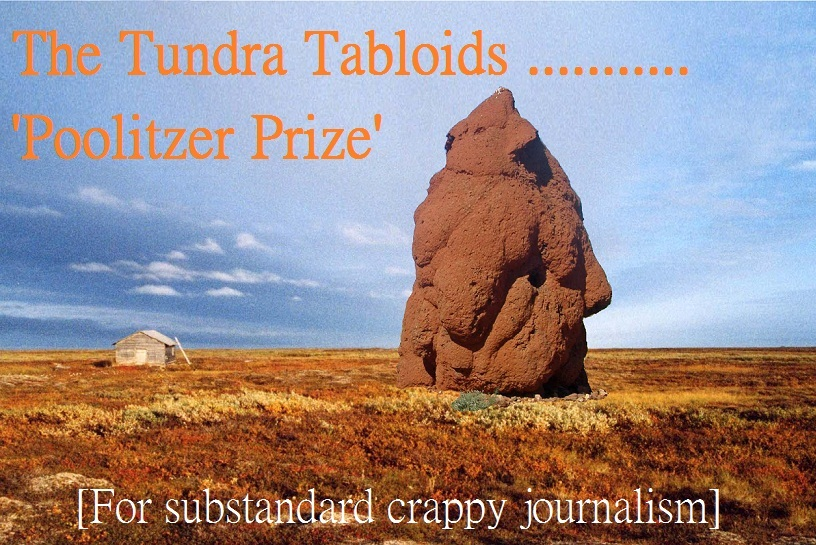 Tundra Tabloid's Poolitzer Prize for Journalism