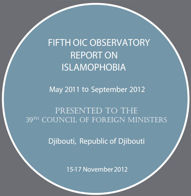 oic 2011-2012 report on Islamophobia