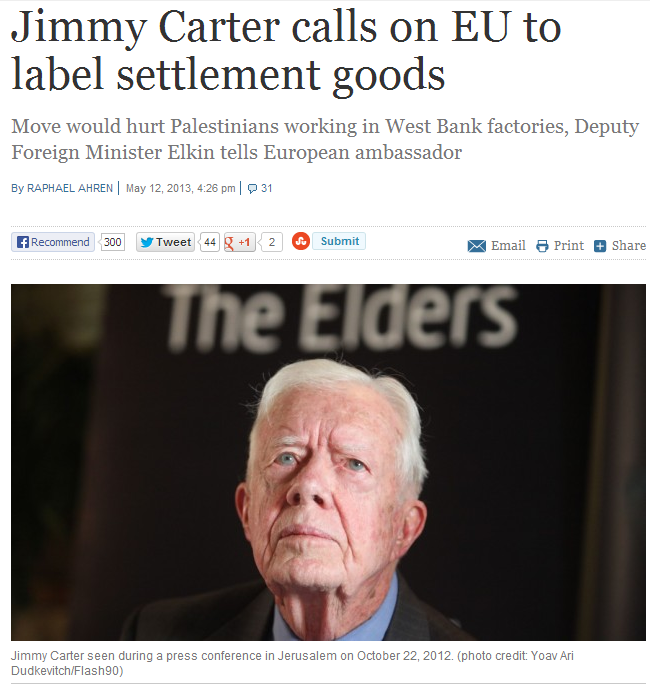 Jimmy Carter heads BDS movement, calls on eu to label jewish goods in judea and samaria 13.5.2013