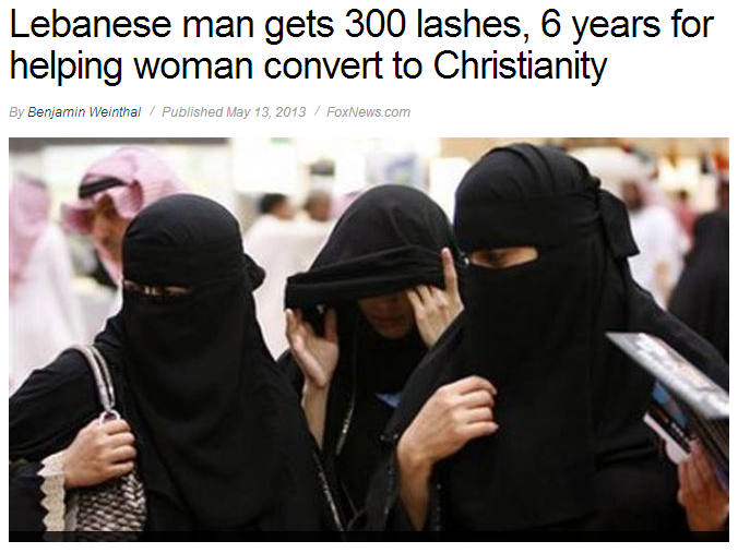 man gets 300 lashes and 6 yrs in saudi arabia helping woman to become christian 14.5.2013