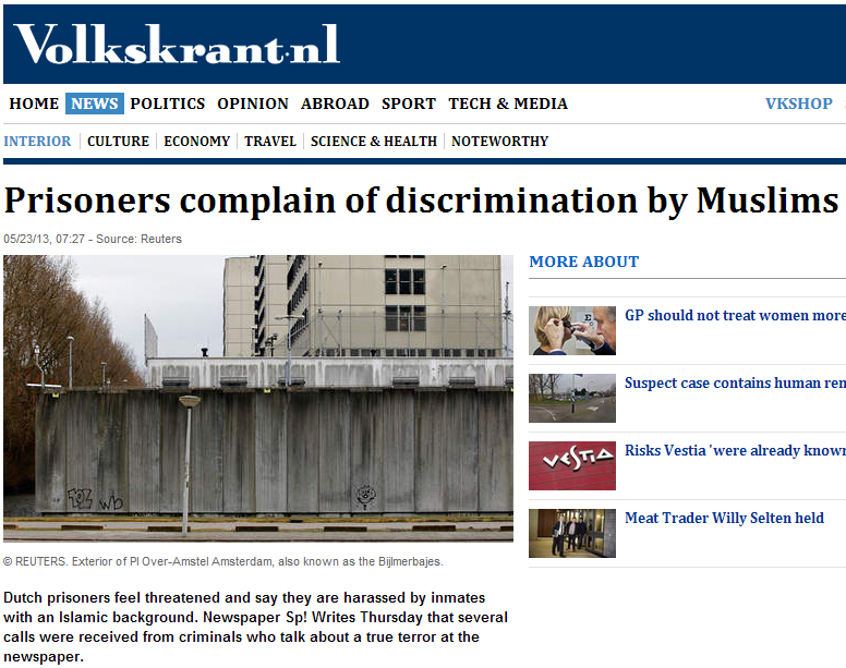 prisoners claim discrimination by muslims in dutch jail 26.5.2013