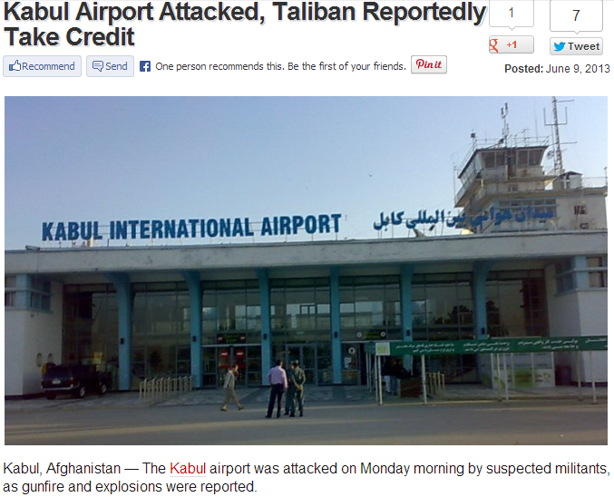 KABUL AIRPORT ATTACKED BY TALIBAN 10.6.2013