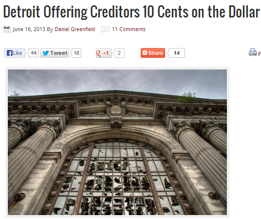 Detroit offers creditors 10 cents on the dollar 17.6.2013