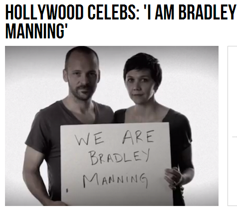 hollywood scumbaggery supports bradly manning 5.6.2013