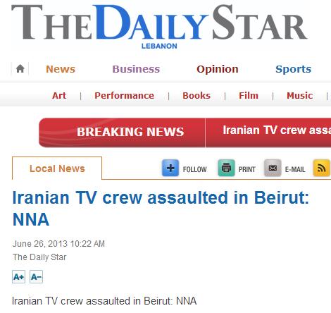 iranian news team assaulted in beirut 26.6.2013