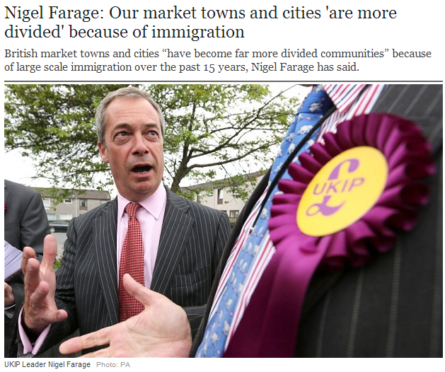farage markets down cities divided because of immigration 13.7.2013