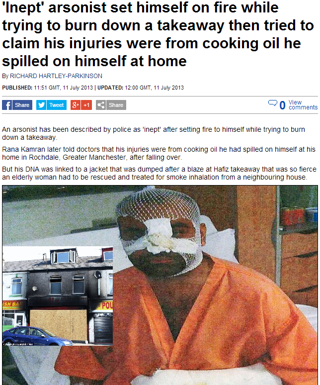 inept muslim arsonist burns self badly while burning down hios own kebab business 11.7.2013