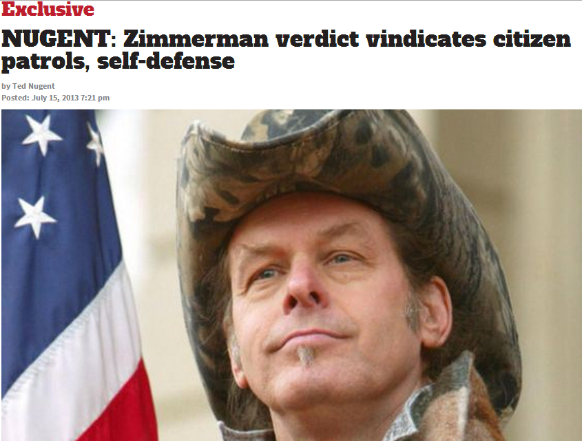 nugent says zimmerman trial vindicates citizen patrol self defense 16.7.2013