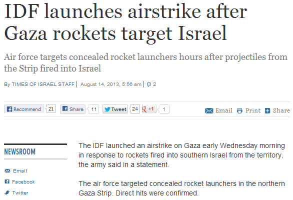 idf launches attack on gaza after missile attacks on Jewish state 14.8.2013