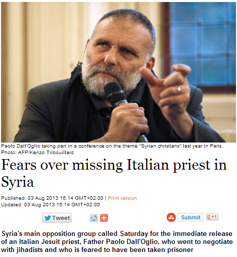 italian priest still in captivity after trying to negotiate with jihadis 6.8.2013