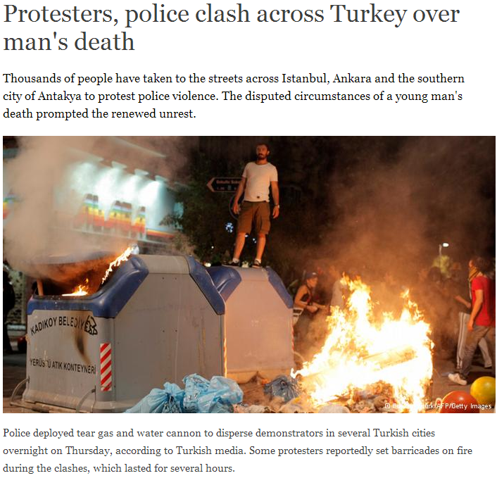 PROTESTERS CLASH WITH POLICE IN TURKEY OVER DEATH OF DEMONSTRATOR 14.9.2013