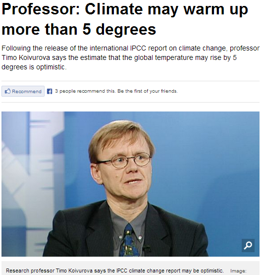finnish prof says climate could raise another 5 degrees 29.9.2013