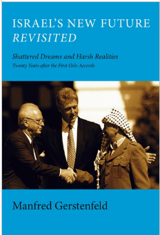 manfred gerstenfeld Israel's new future revisited