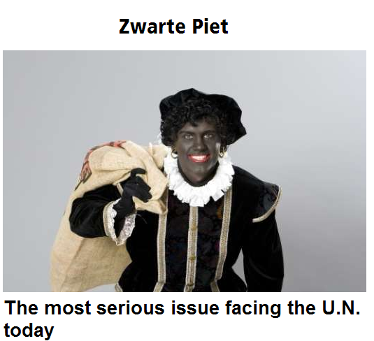 Black Peter, the most serious thing confronting the UN today