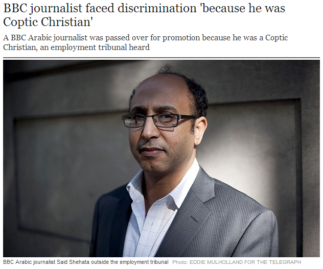 bbc passed over arab speaking journalist because he was a coptic christian 12.10.2013