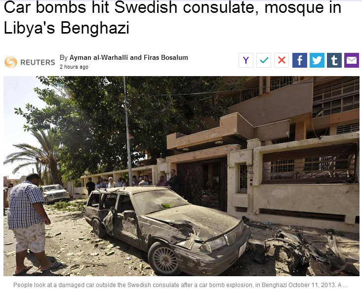 car bomb hist swedish finnish consulate in benghazi 11.10.2013