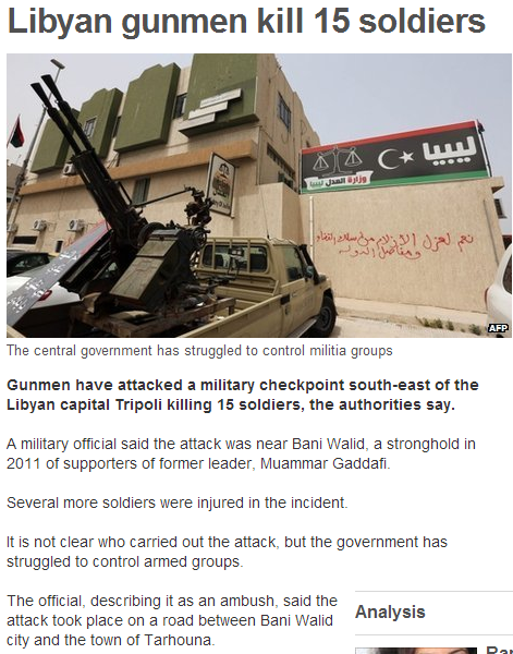 libyan gunmen kills 15 soldiers in libya 6.10.2013