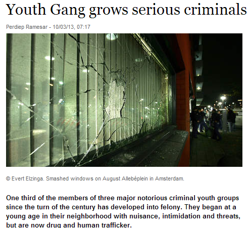 youth gangs in netherlands growing into hardened criminals 6.10.2013