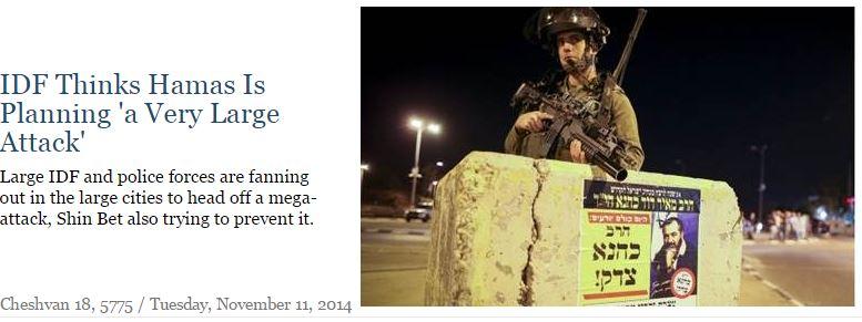 IDF THINKS HAMAS PLANNING MAJOR ATTACK 11.11.2014