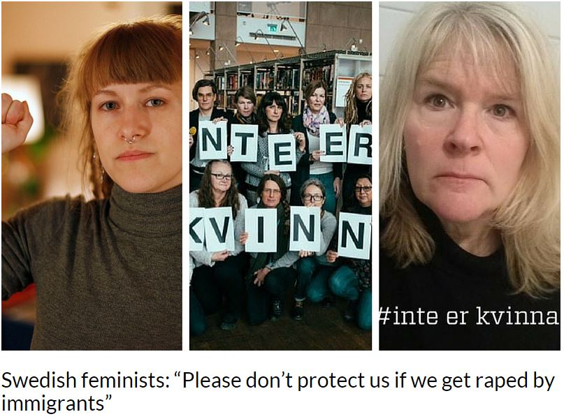 swedish feminazis - dont help us if raped by immigrants
